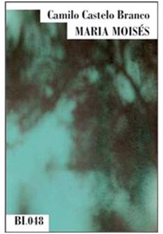 Capa do livro Maria Moisés de Camilo Castelo Branco