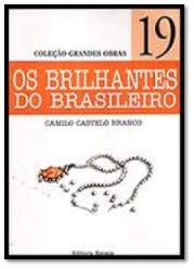 Capa do livro Os Brilhantes do Brasileiro de Camilo Castelo Branco