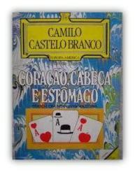 Capa do livro Coração, Cabeça e Estômago de Camilo Castelo Branco