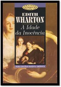 Capa do livro A Idade da Inocência de Edith Wharton