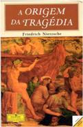 Capa do livro A Origem da Tragédia de Friedrich Nietzsche