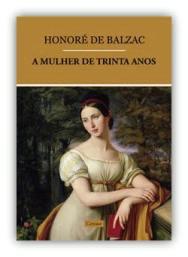 Capa do livro A Mulher de Trinta Anos