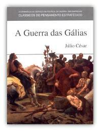 Capa do livro A Guerra das Gálias de Caio Julio César