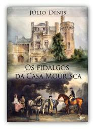 Capa do livro Os Fidalgos da Casa Mourisca