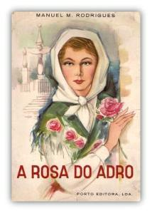 Capa do livro A Rosa do Adro de Manuel Maria Rodrigues