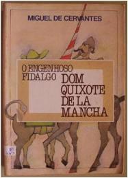 Capa do livro Dom Quixote de La Mancha – Livro Segundo de Miguel de Cervantes